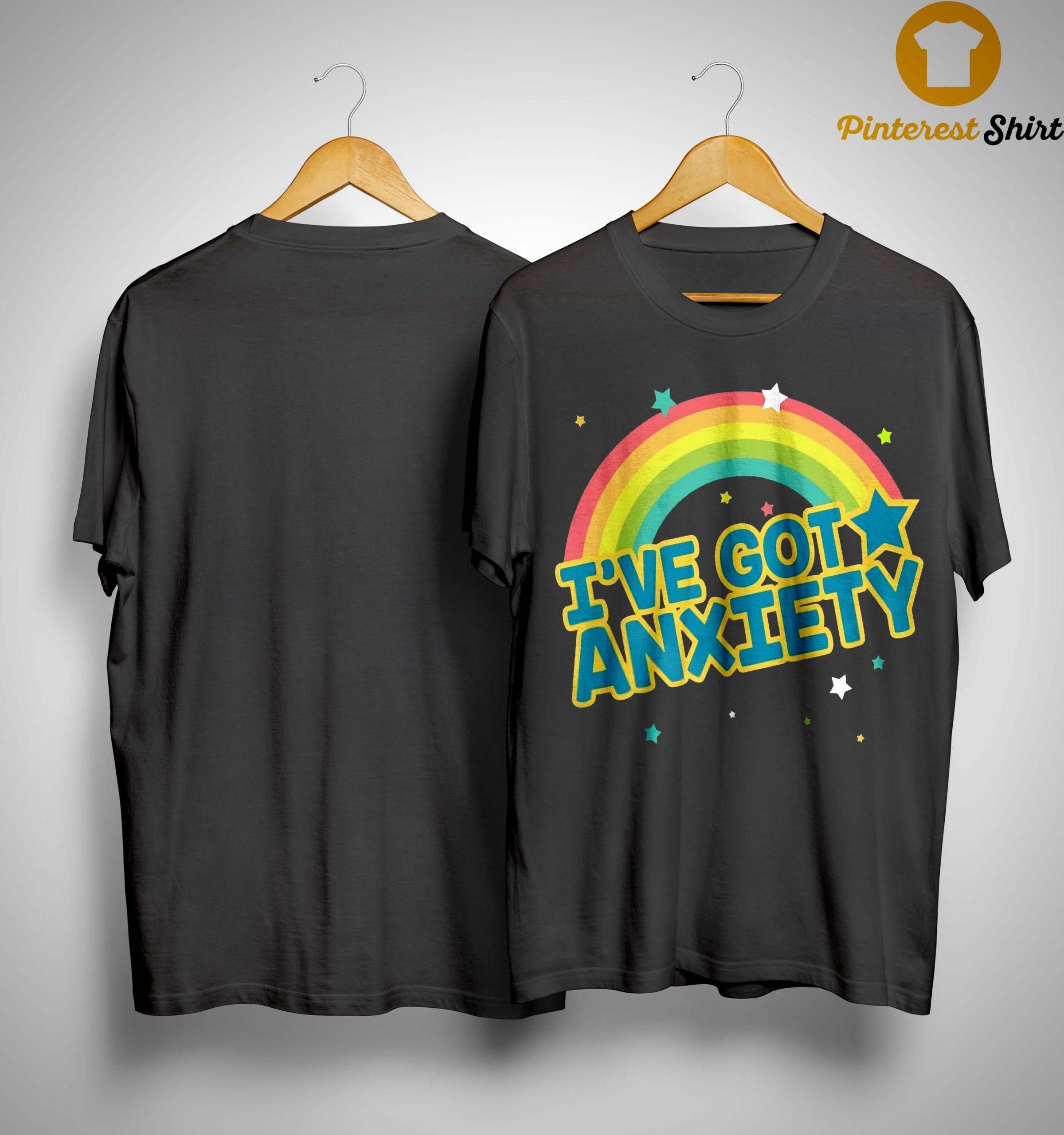 Rainbow I've Got Anxiety Shirt