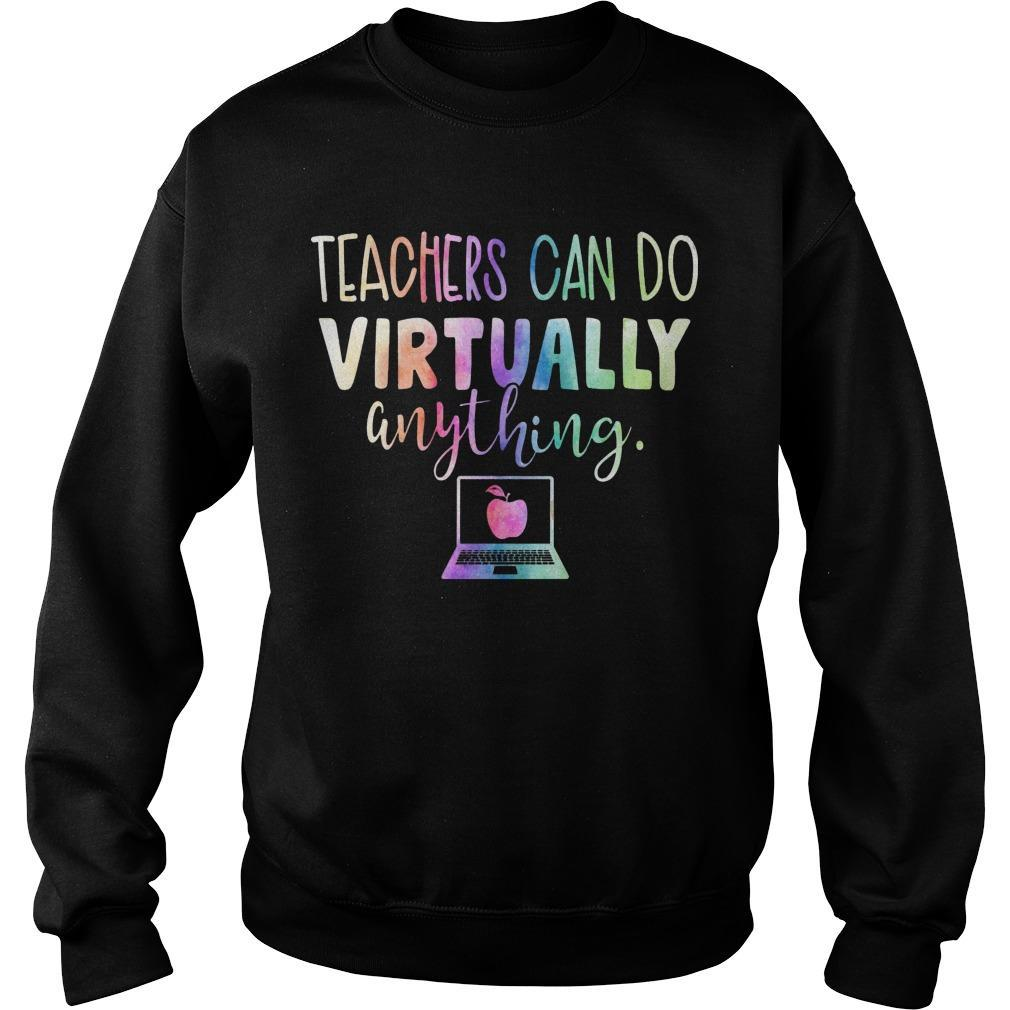 Teachers Can Do Virtually Anything Sweater