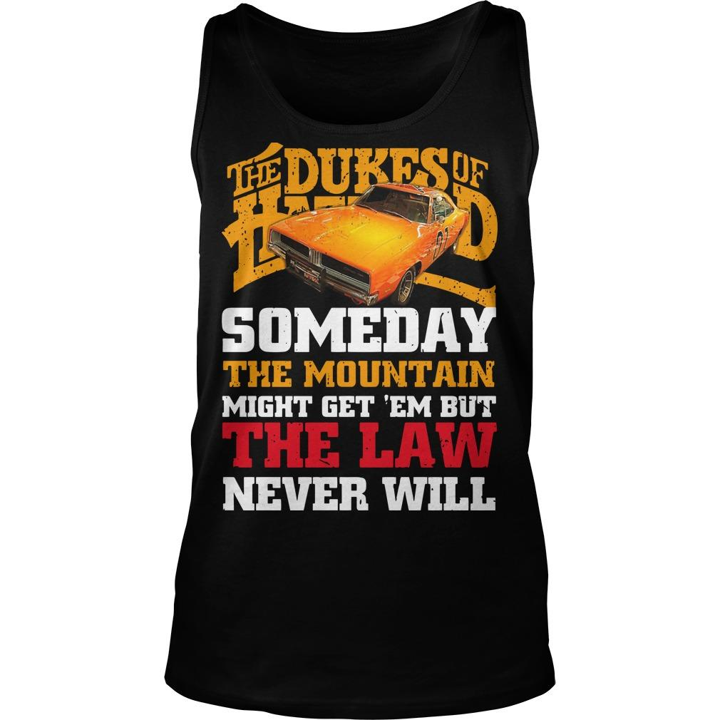 The Dukes Of Hazzard Someday The Mountain Might Get 'em Tank Top