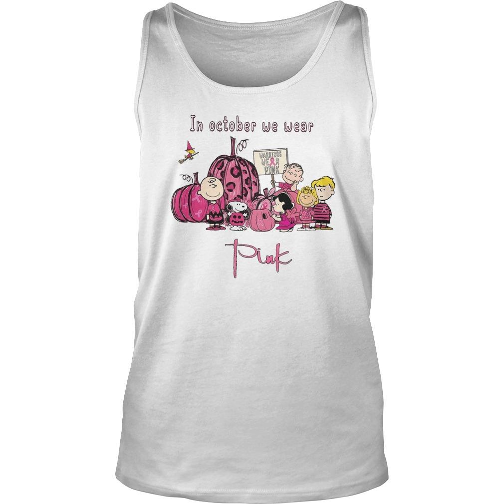 The Peanuts In October We Wear Pink Tank Top