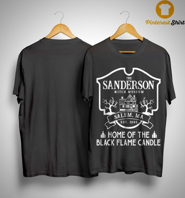 The Sanderson Witch Museum Home Of The Black Flame Candle Shirt