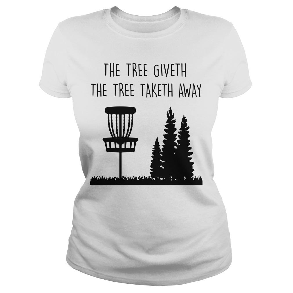 The Three Giveth The Tree Taketh Away Longsleeve
