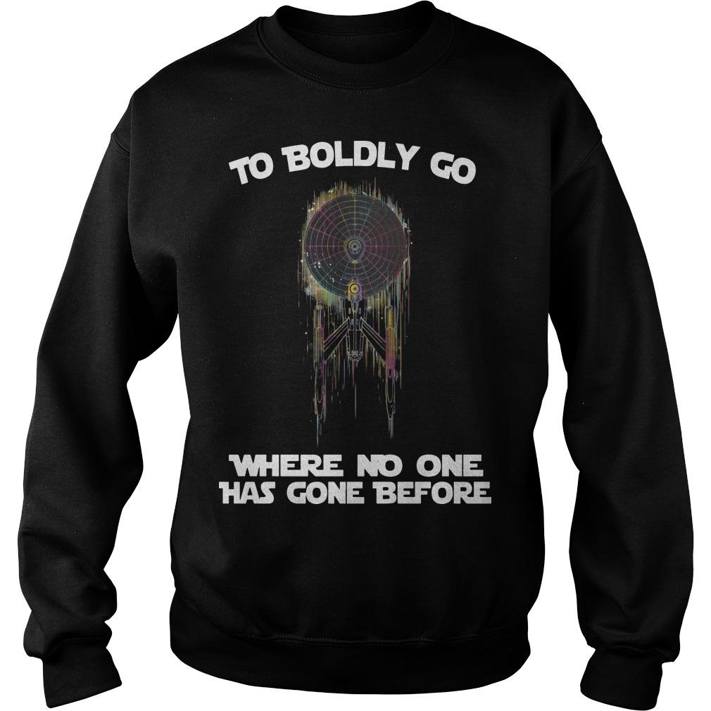 To Boldly Go Where No One Has Gone Before Sweater