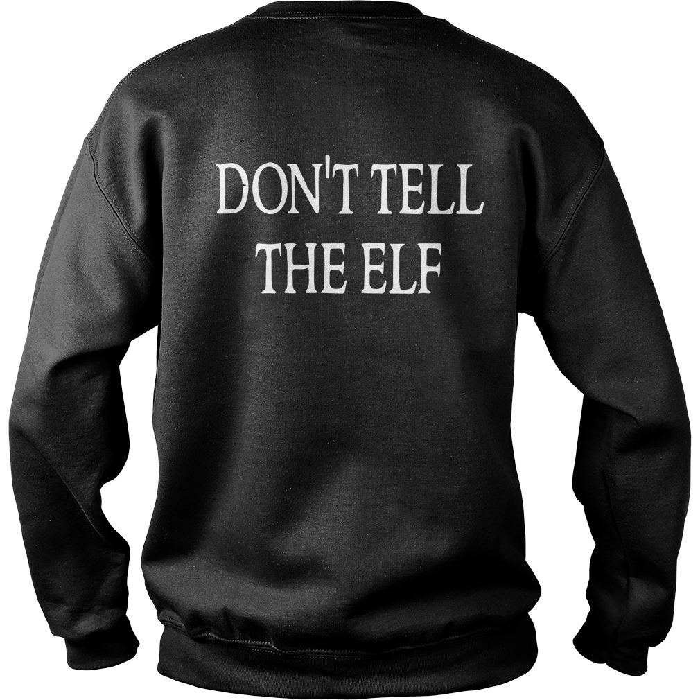 Toss Me Don't Tell The Elf Sweater