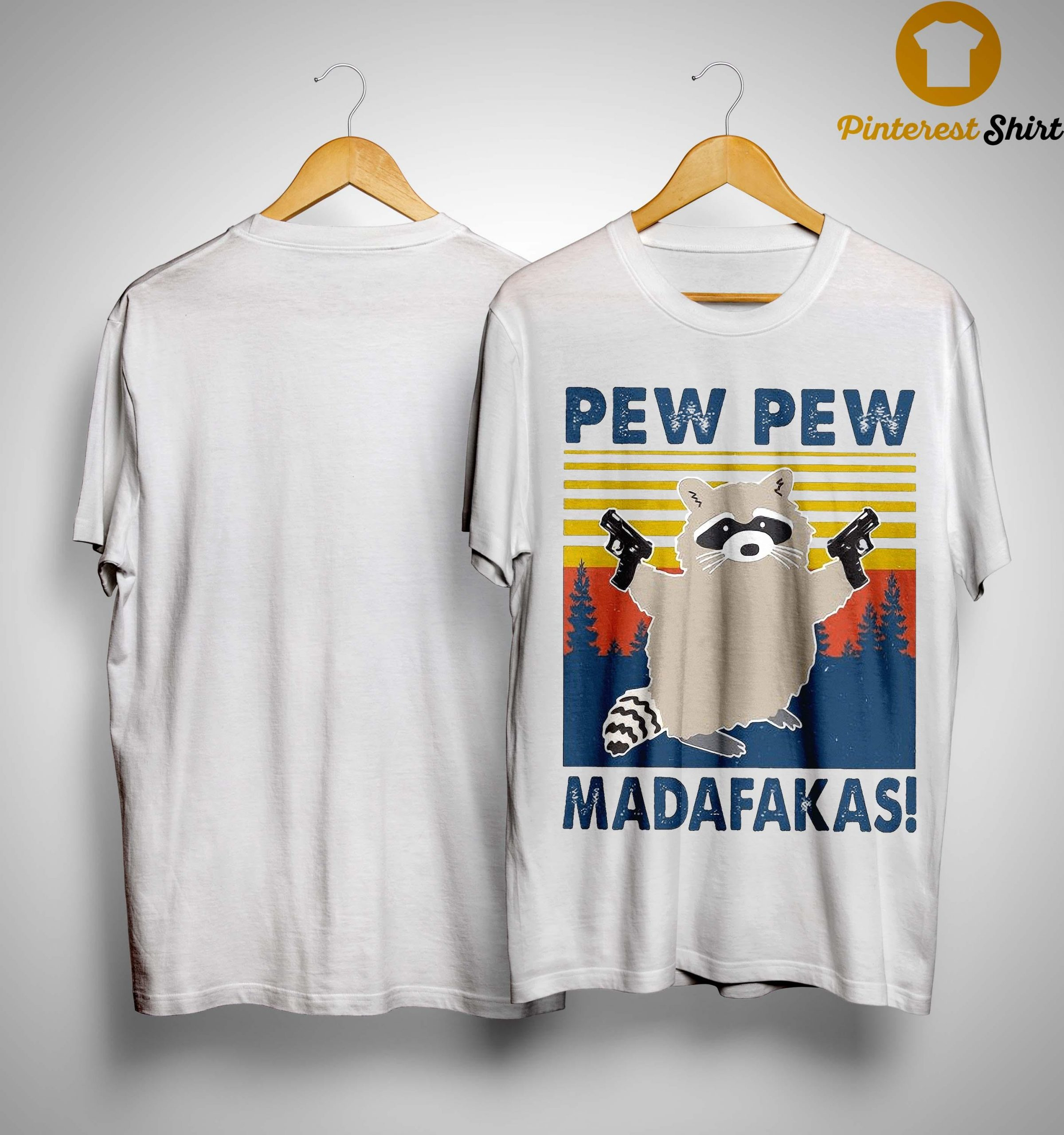 Vintage Raccoon Pew Pew Madafakas Shirt