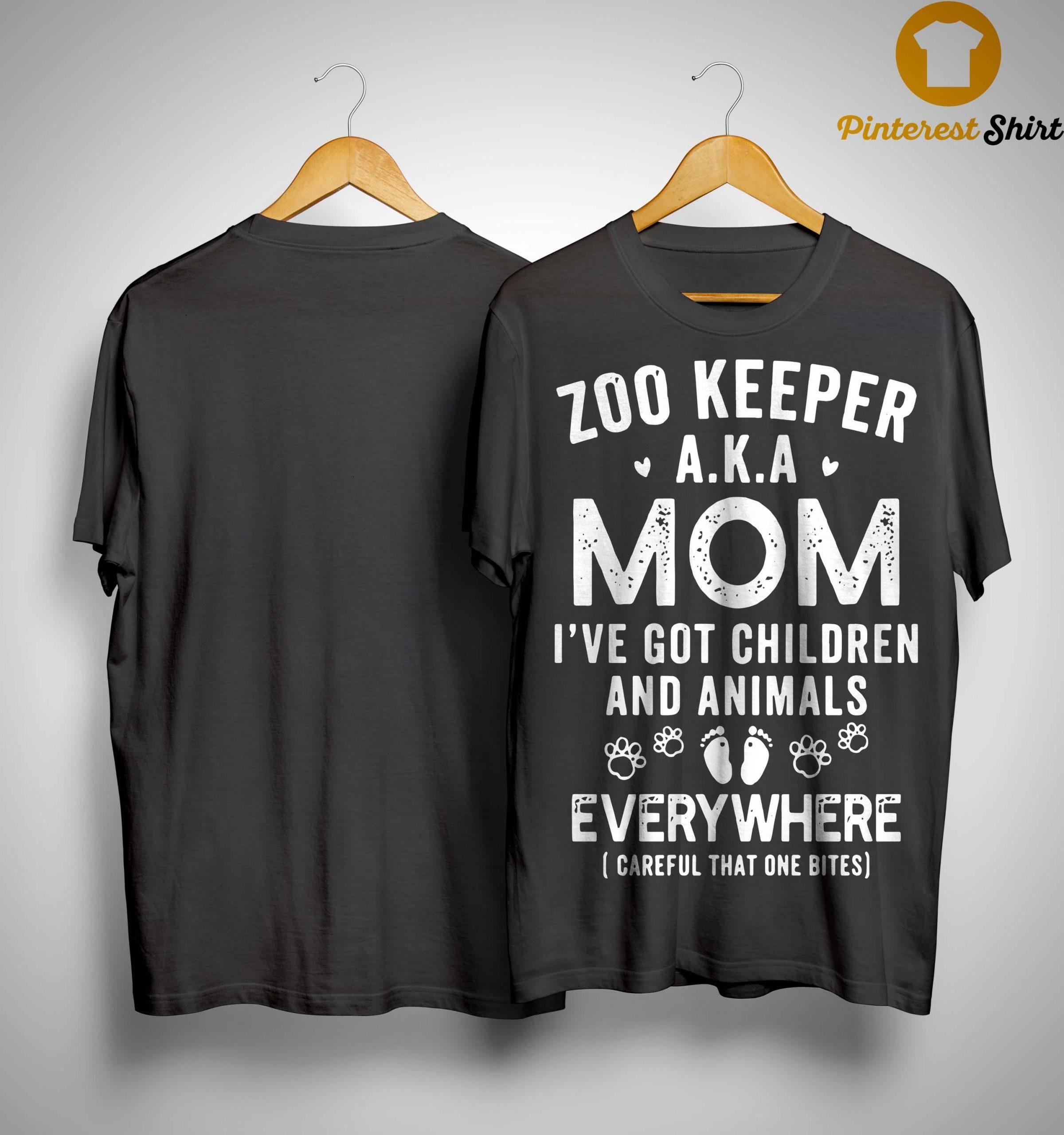 Zoo Keeper Aka Mom I've Got Children And Animals Everywhere Shirt