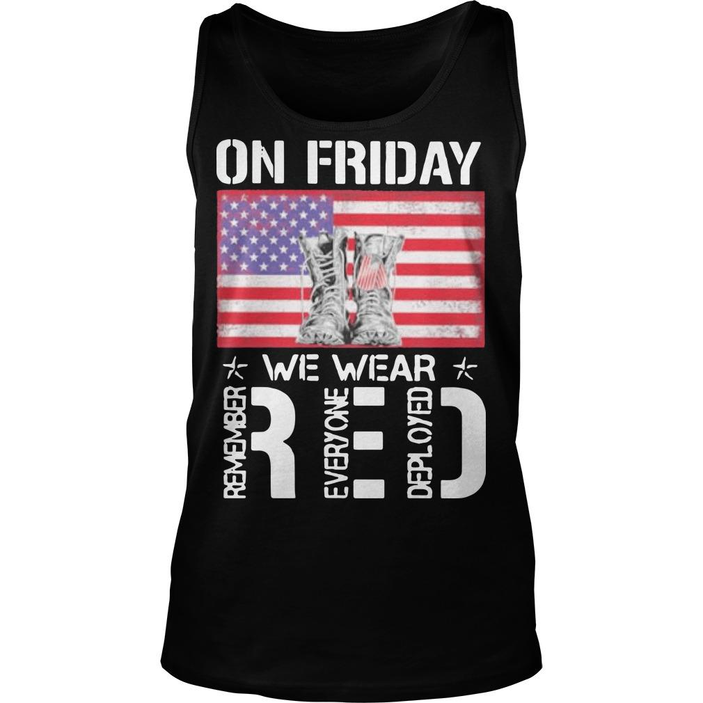 American Flag On Friday Wear Red Remember Everyone Deployed Tank Top