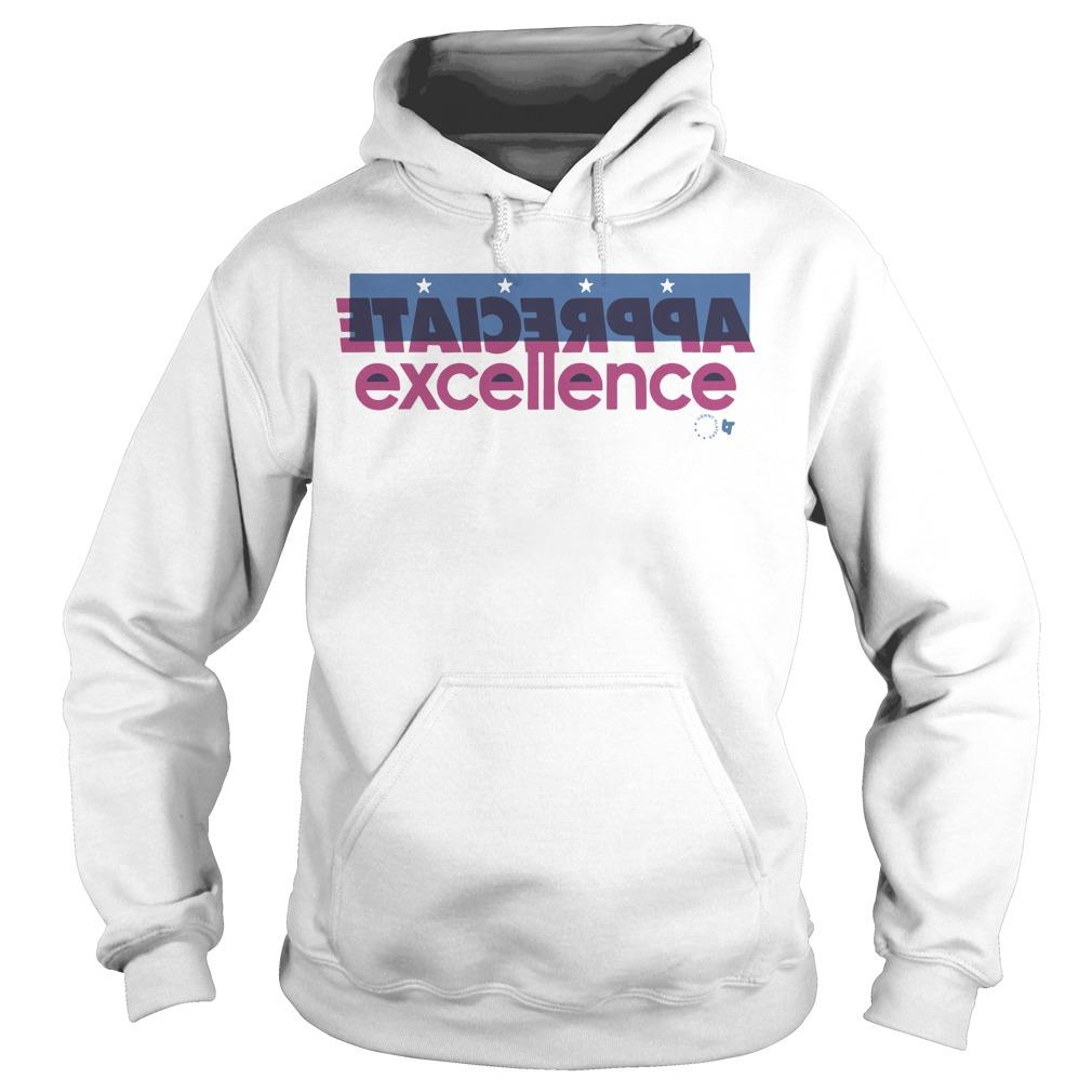 Appreciate Excellence Hoodie