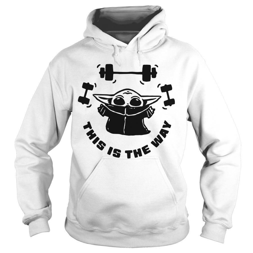 Baby Yoda Weightlifting This Is The Way Hoodie
