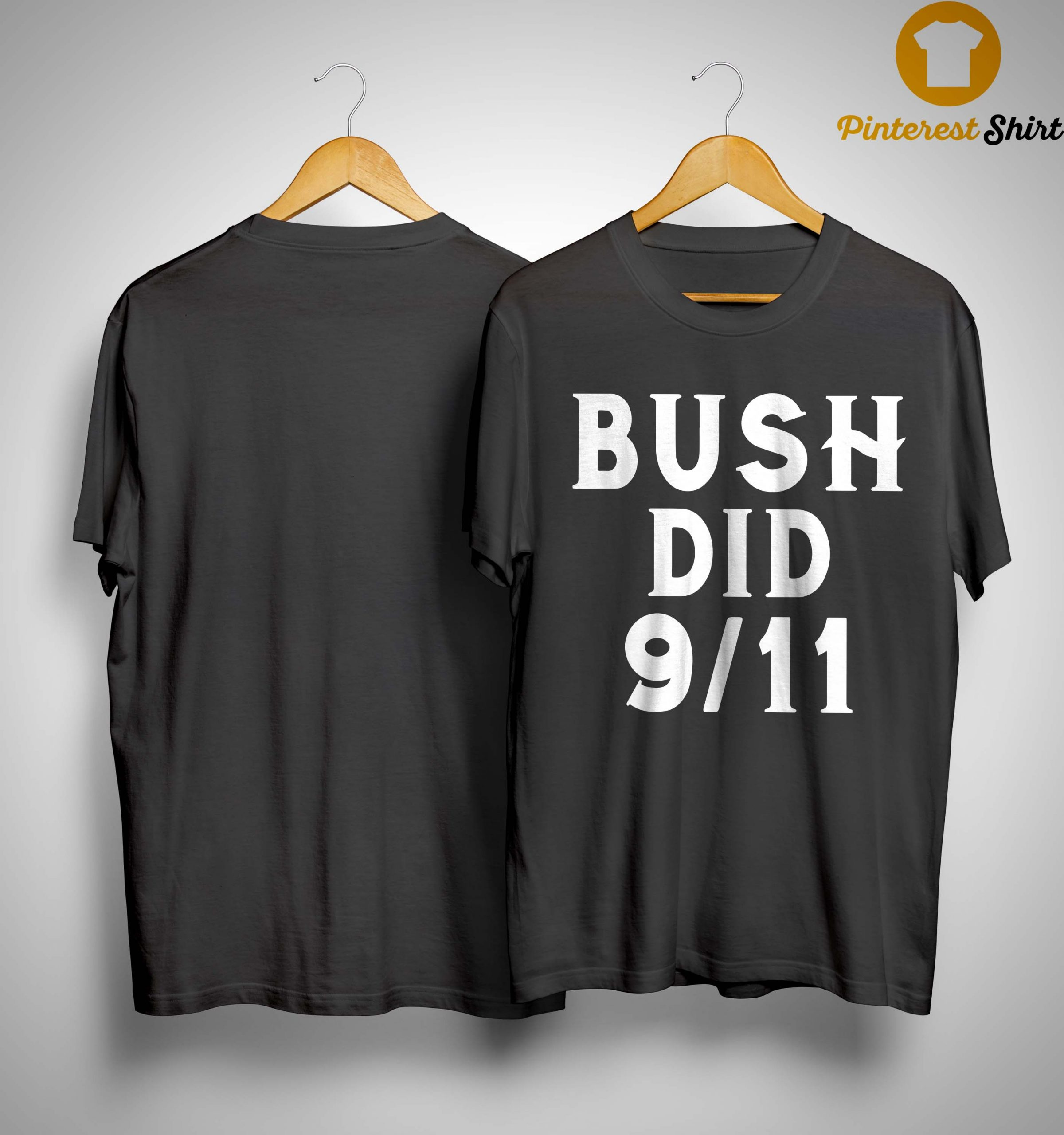 Bush Did 9.11 Shirt