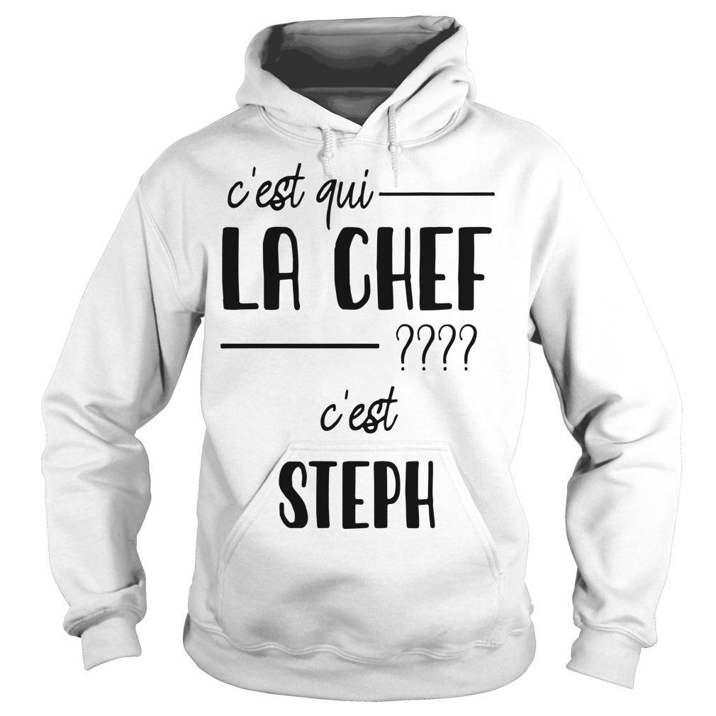 C'est Qui La Chef C'est Steph Hoodie