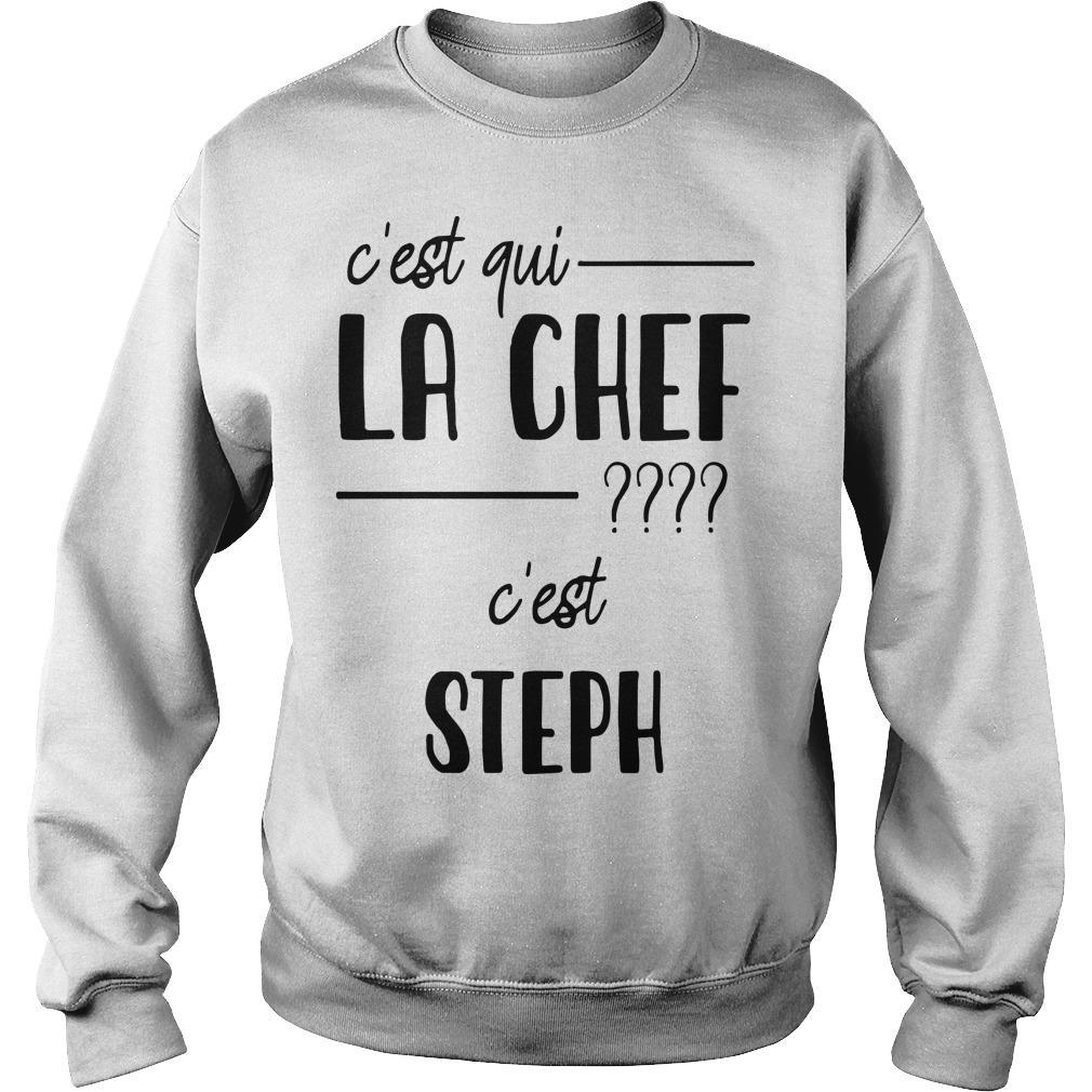 C'est Qui La Chef C'est Steph Sweater