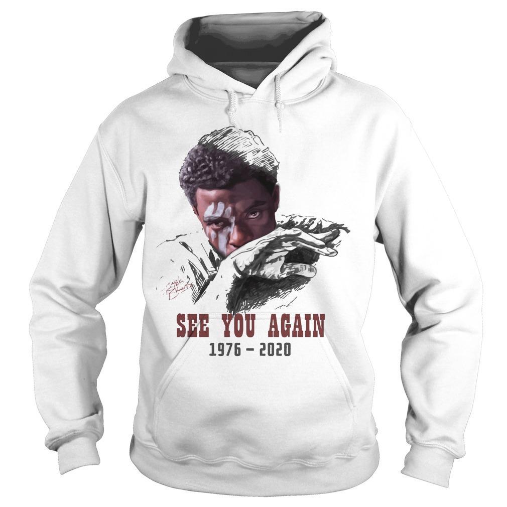 Chadwick Boseman See You Again 1976 2020 Hoodie