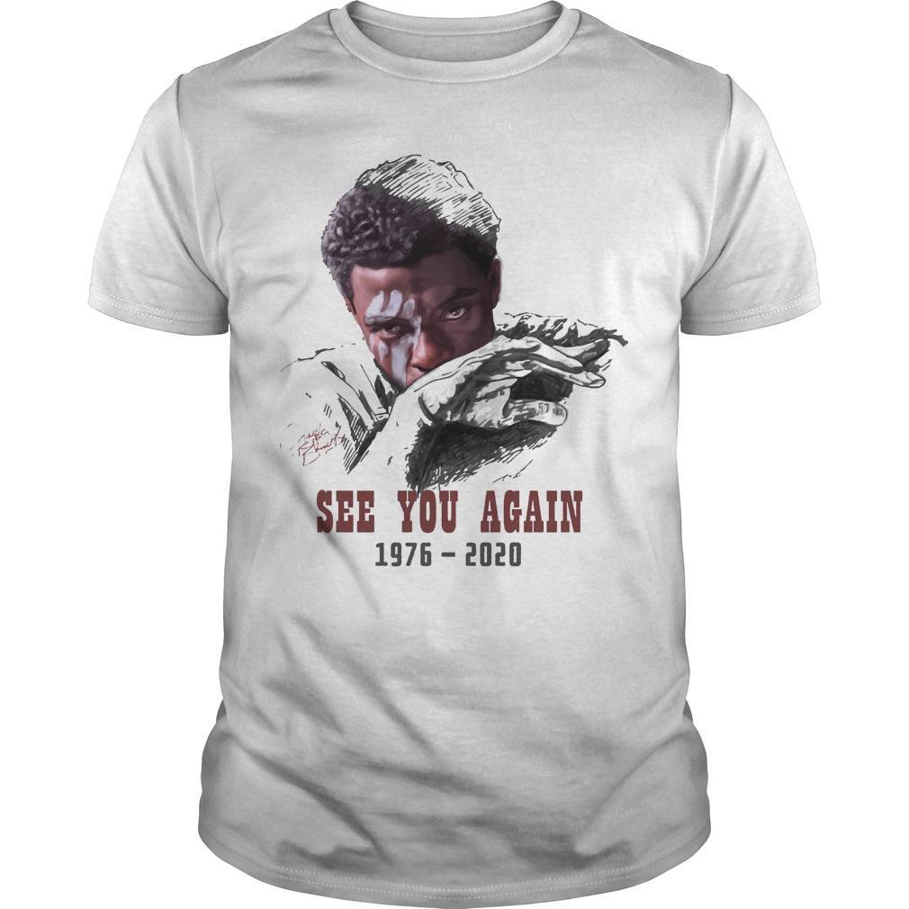 Chadwick Boseman See You Again 1976 2020 Shirt