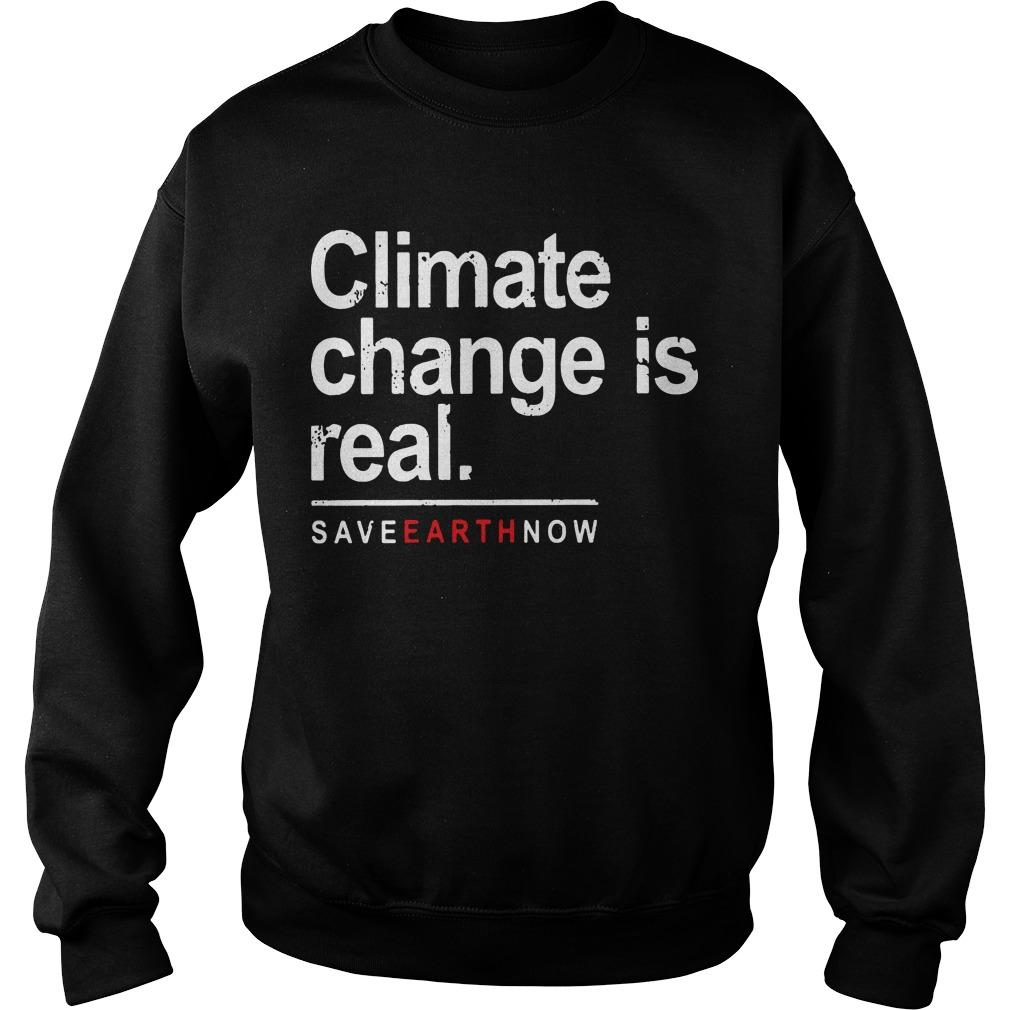 Climate Change Is Real Sweater