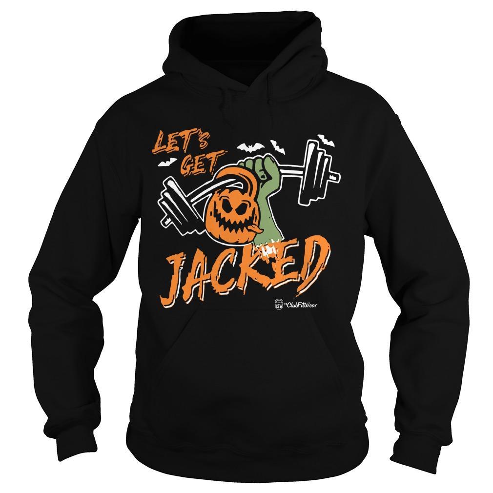 Halloween Let's Get Jacked Hoodie