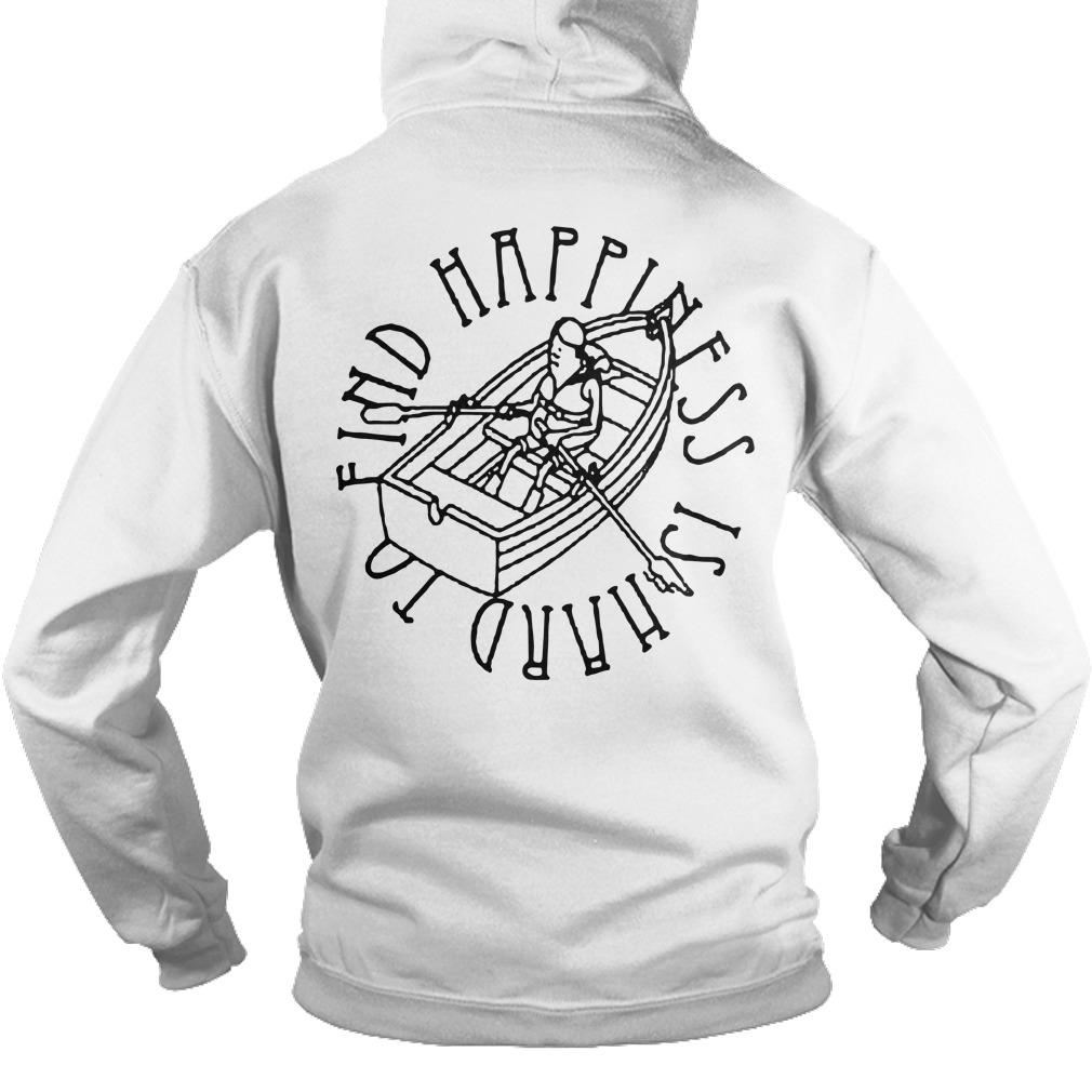 Happiness Is Hard To Find Hoodie