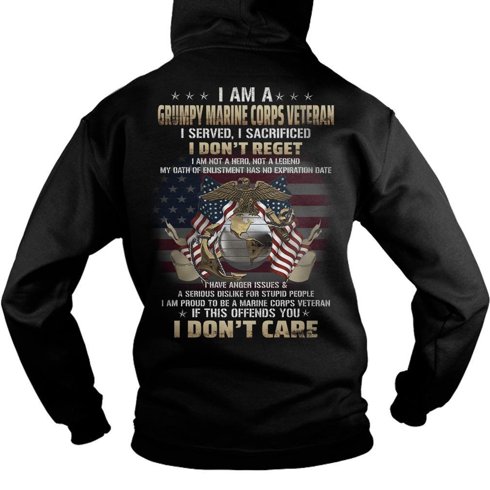I Am A Grumpy Marine Corps Veteran I Served I Sacrificed Hoodie