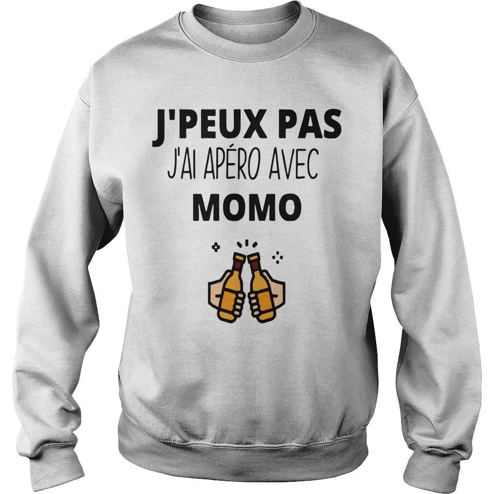 J'peux Pas J'ai Apéro Avec Momo Sweater