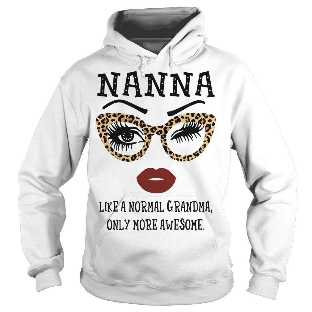 Leopard Nana Like A Normal Grandma Only More Awesome Hoodie