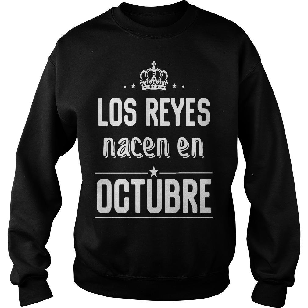 Los Reyes Nacen En Octubre Sweater