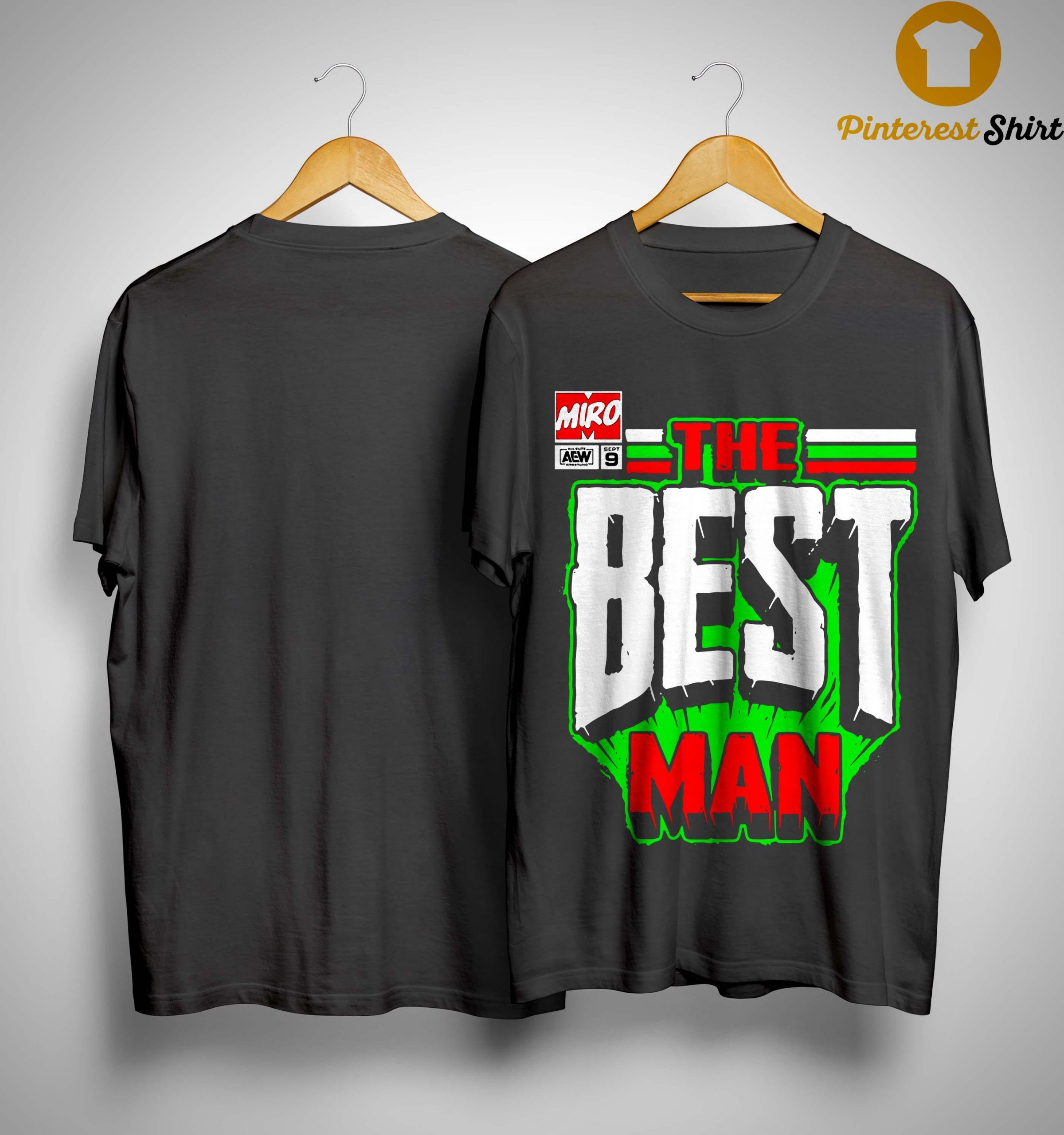 Miro The Best Man Shirt