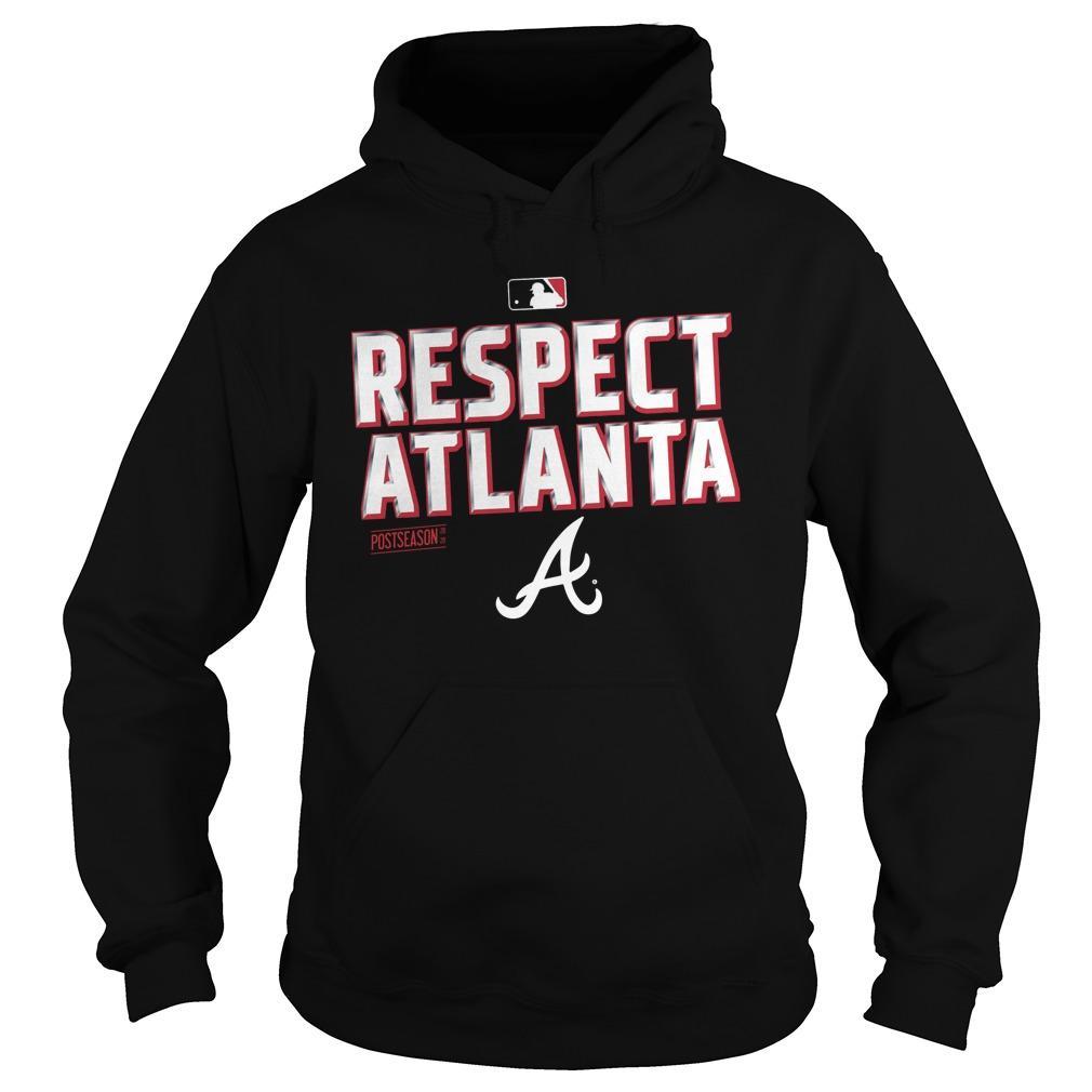 Respect Atlanta Braves Hoodie