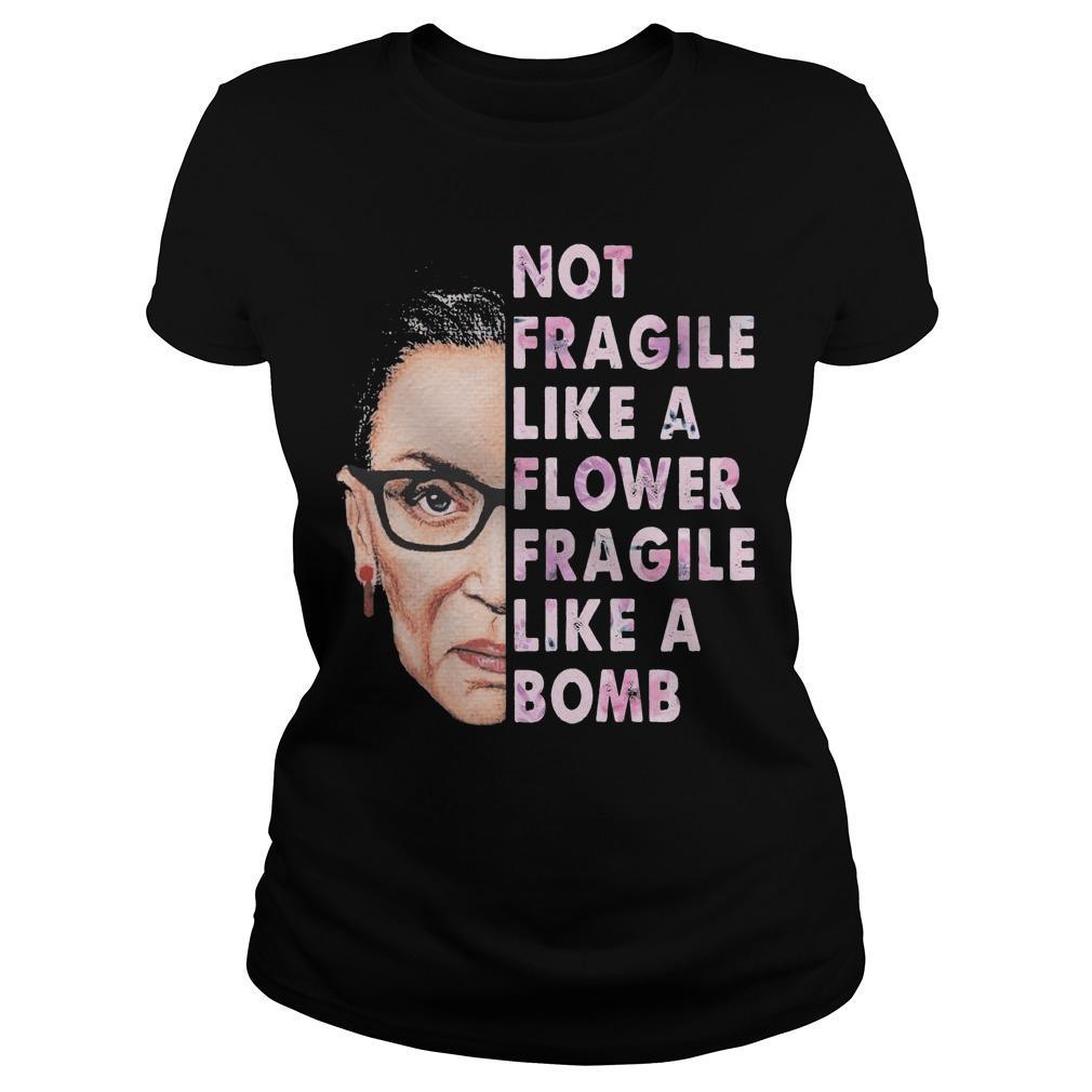 Ruth Bader Ginsburg T Fragile Like A Bomb Longsleeve