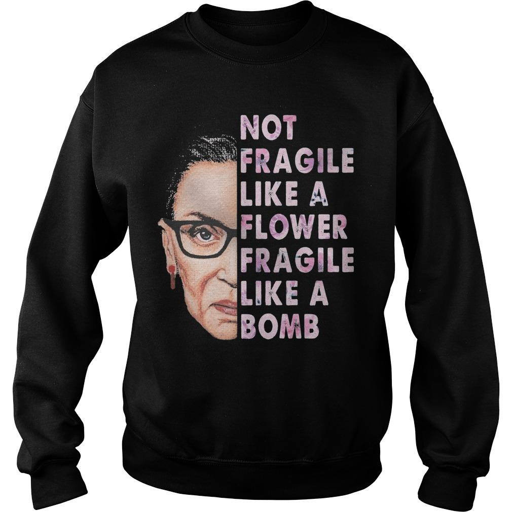 Ruth Bader Ginsburg T Fragile Like A Bomb Sweater