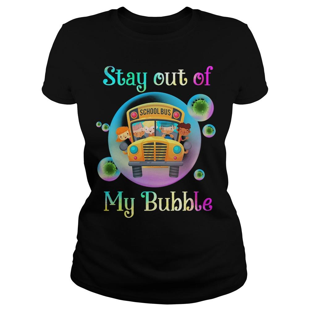 School Bus Stay Out Of My Bubble Longsleeve