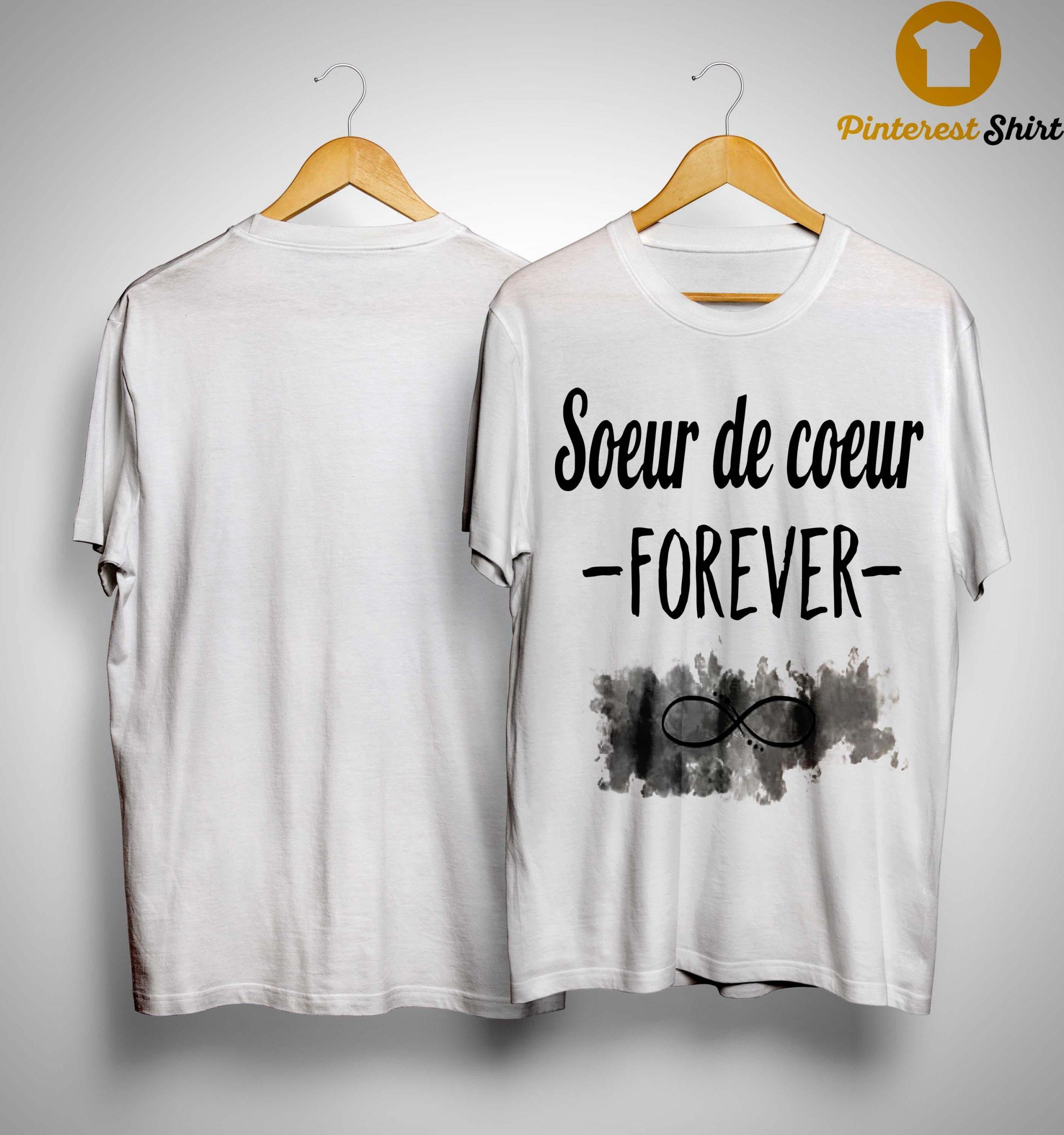 Soeur De Coeur Forever Shirt