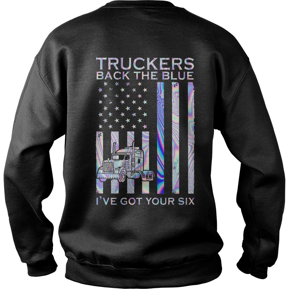 Truckers Back The Blue I've Got Your Six Sweater
