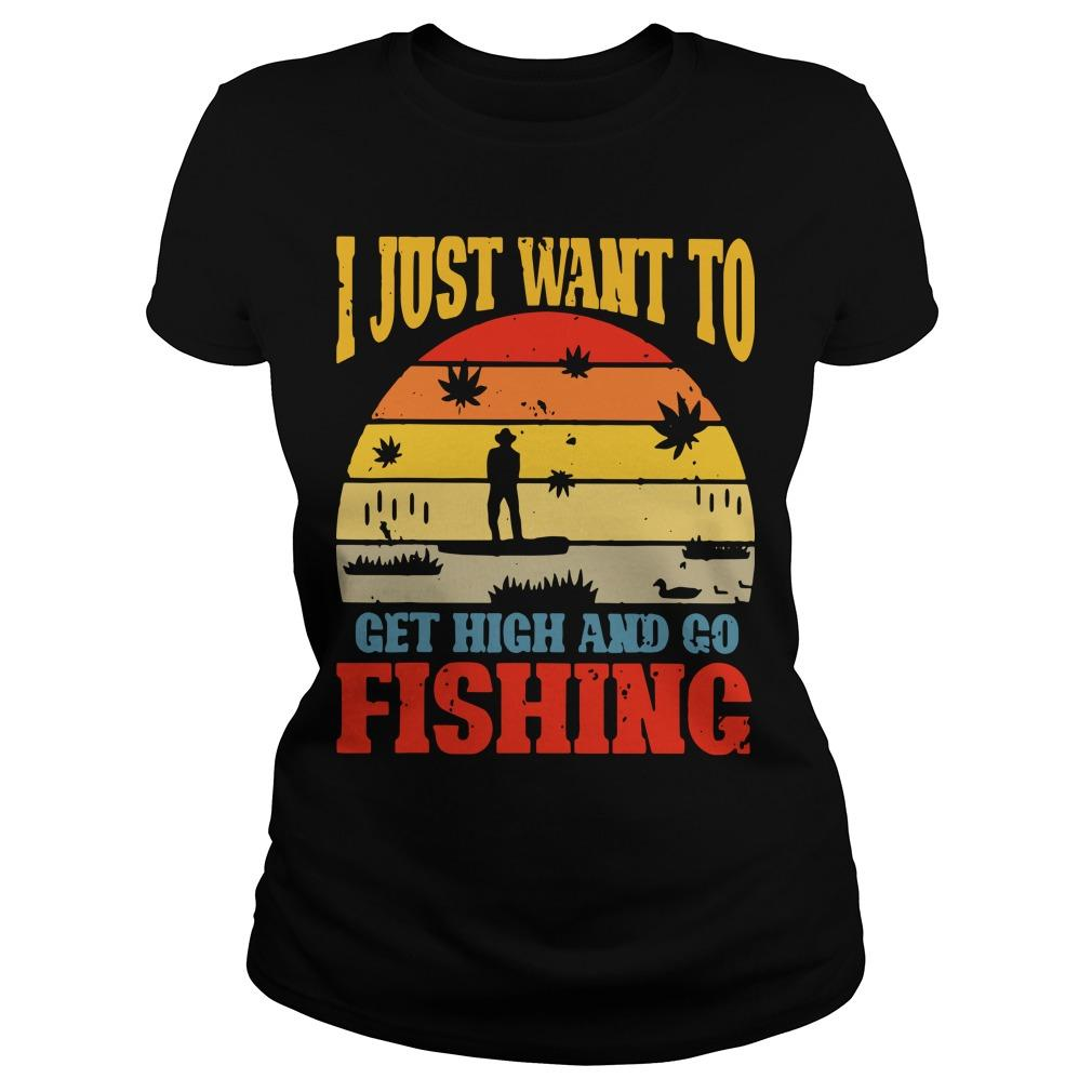 Vintage I Just Want To Get High And Go Fishing Longsleeve