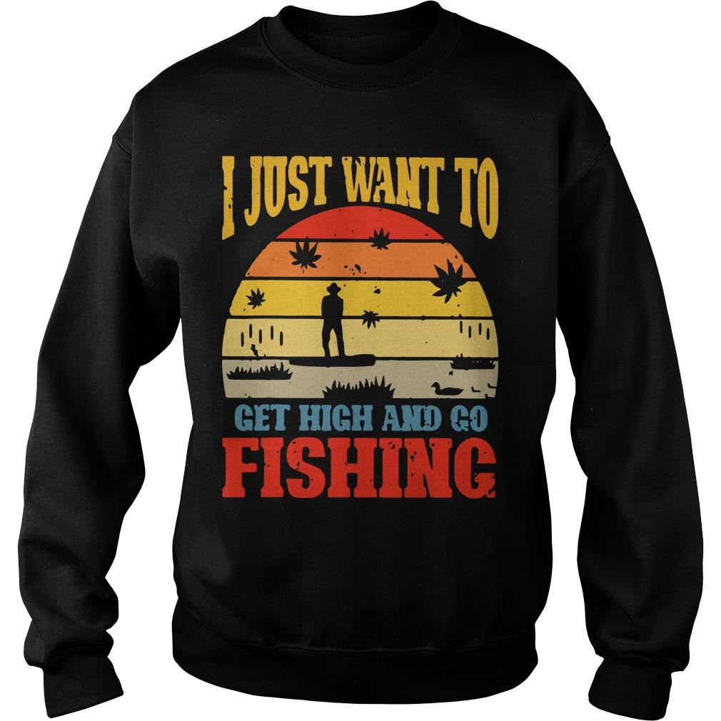 Vintage I Just Want To Get High And Go Fishing Sweater