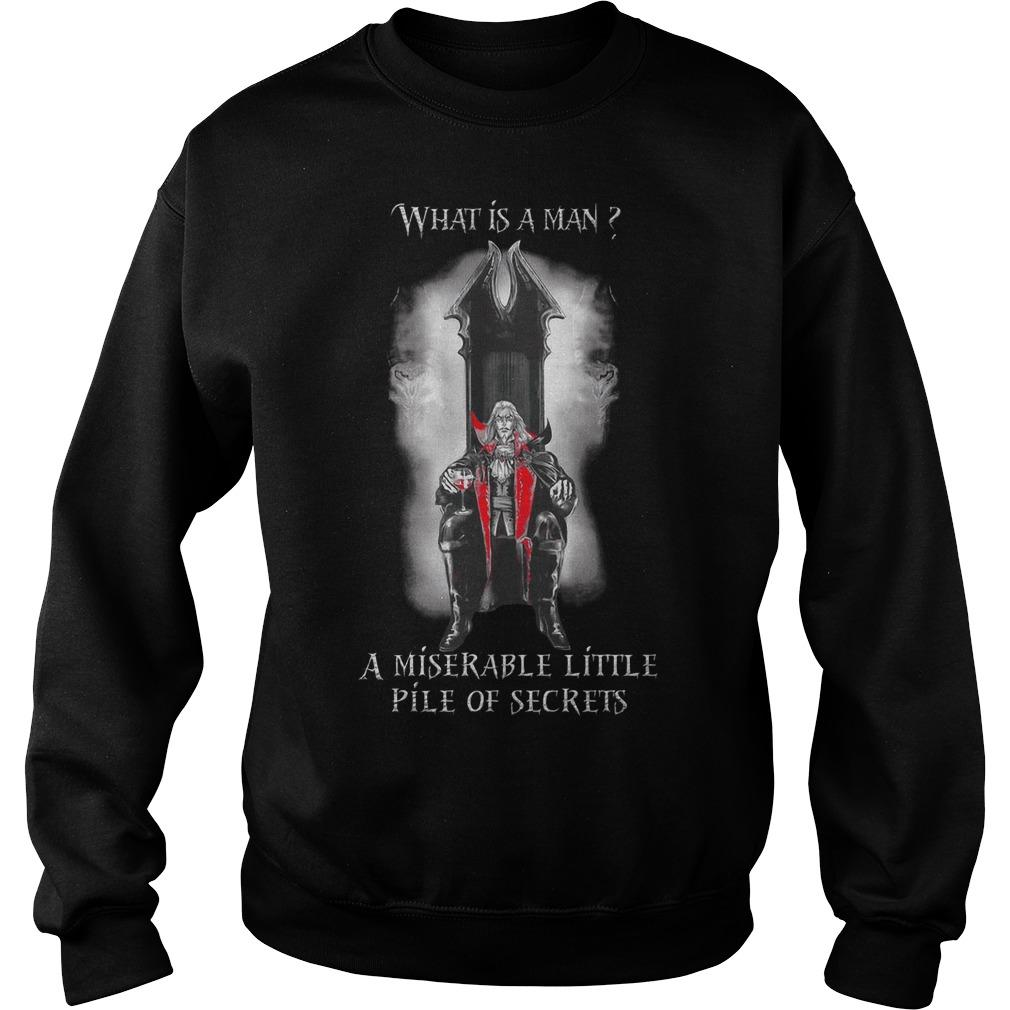 What Is A Man A Miserable Little Pile Of Secrets Sweater