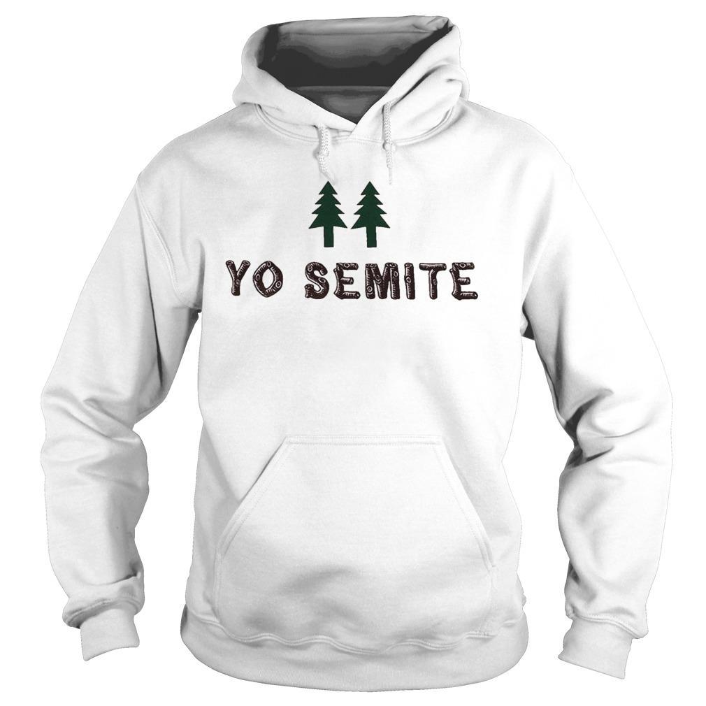 Yo Semite Jewish Hoodie