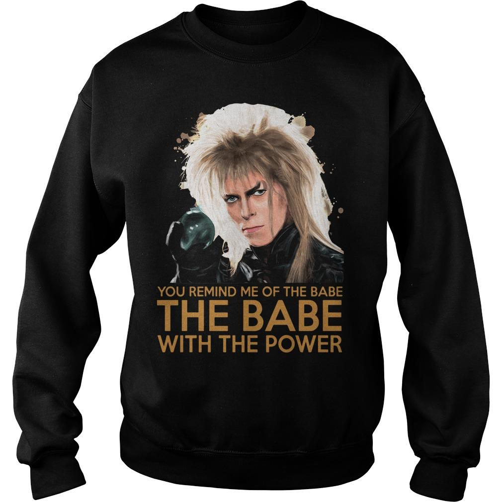 You Remind Me Of The Babe The Babe With The Power Sweater