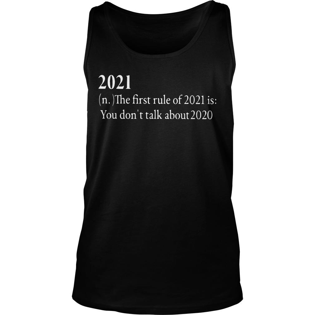 Chris Benoit20201 The First Rule Of 2021 Is You Don't Talk About 2020 Tank Top