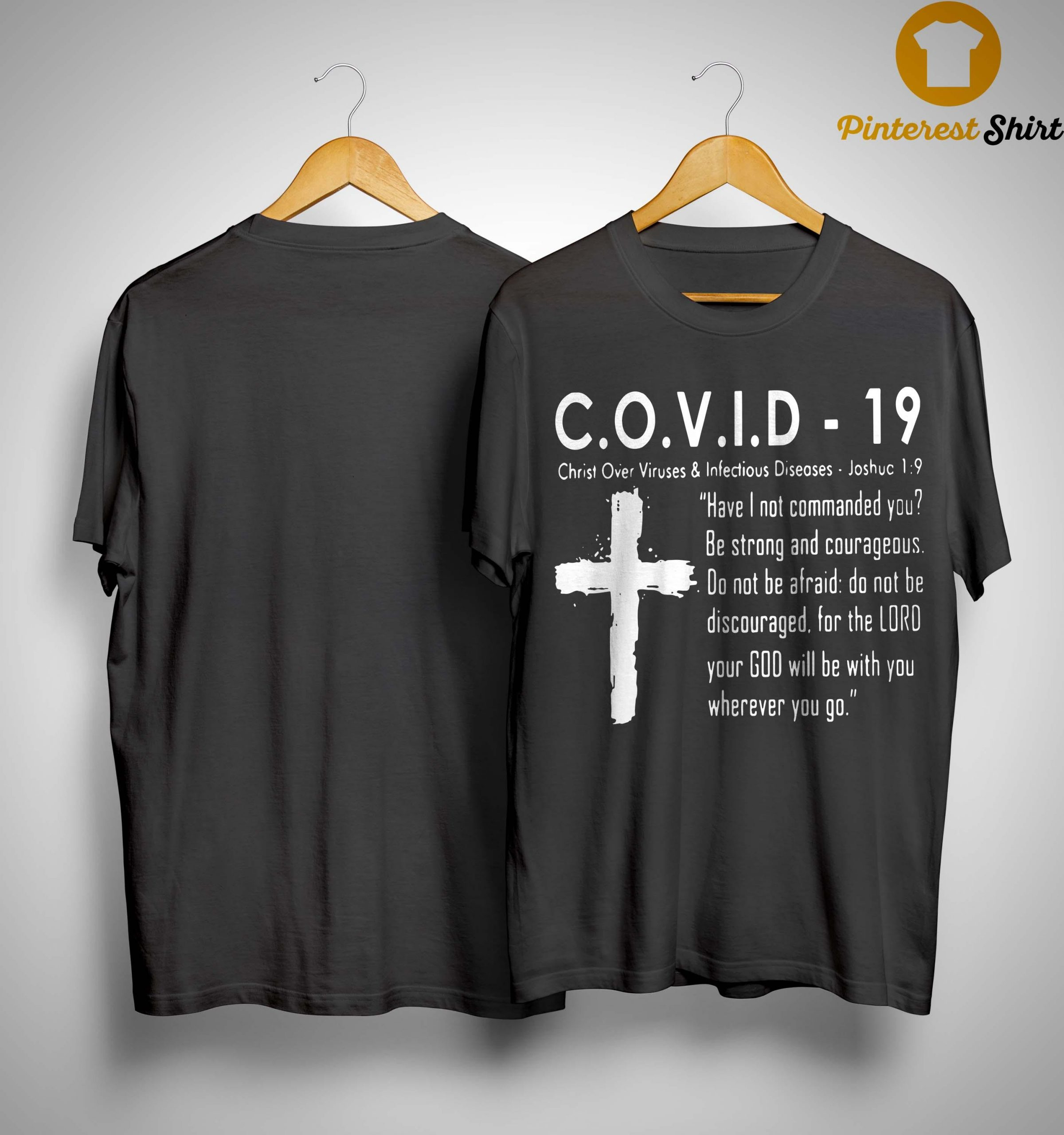 Covid 19 Christ Over Viruses And Infectious Diseases Shirt
