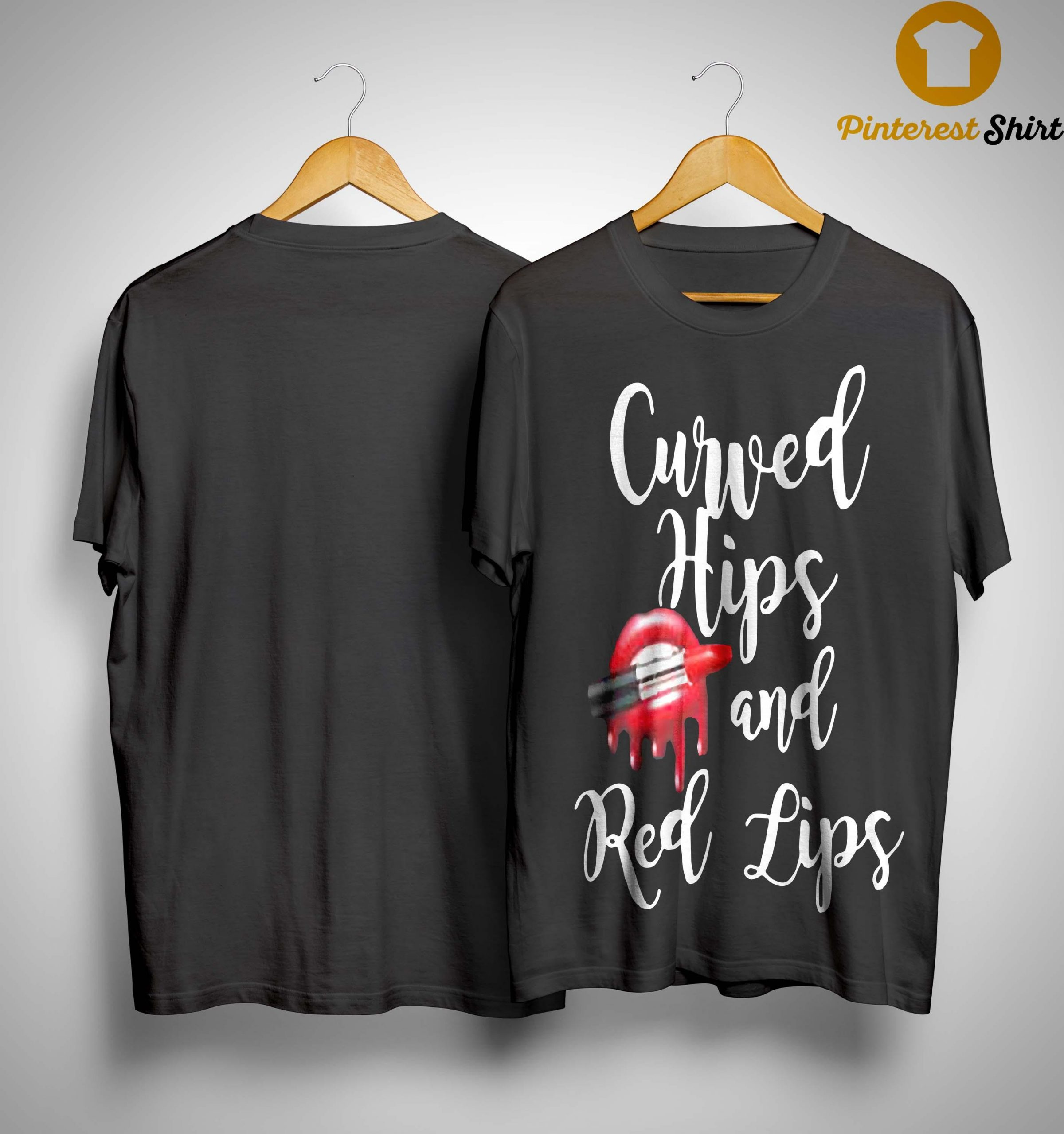 Curved Hips And Red Lips Shirt