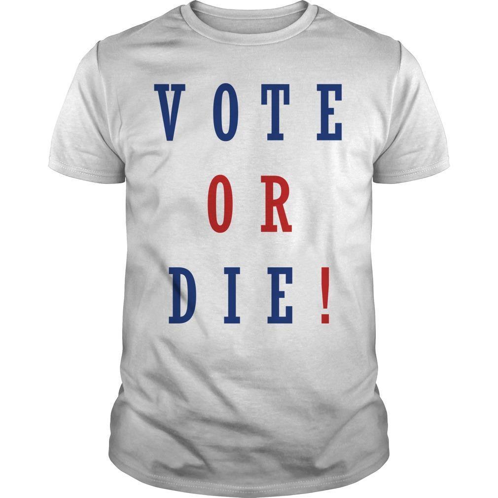 Daniel Preda Vote Or Die Shirt