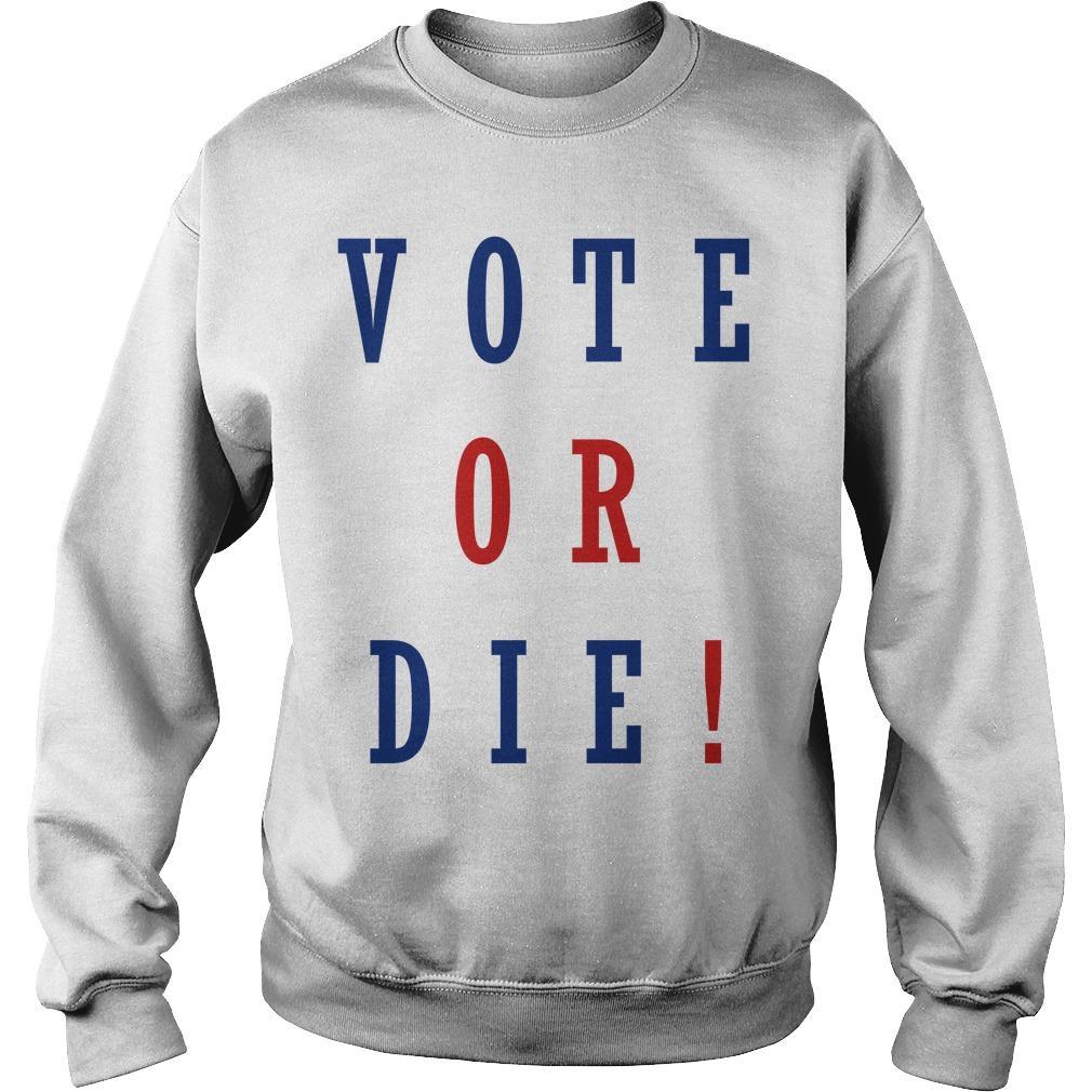 Daniel Preda Vote Or Die Sweater