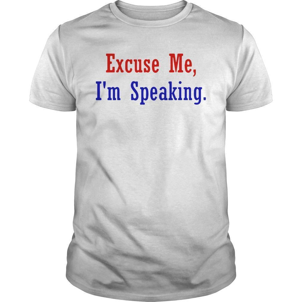 Excuse Me Im Speaking Longsleeve