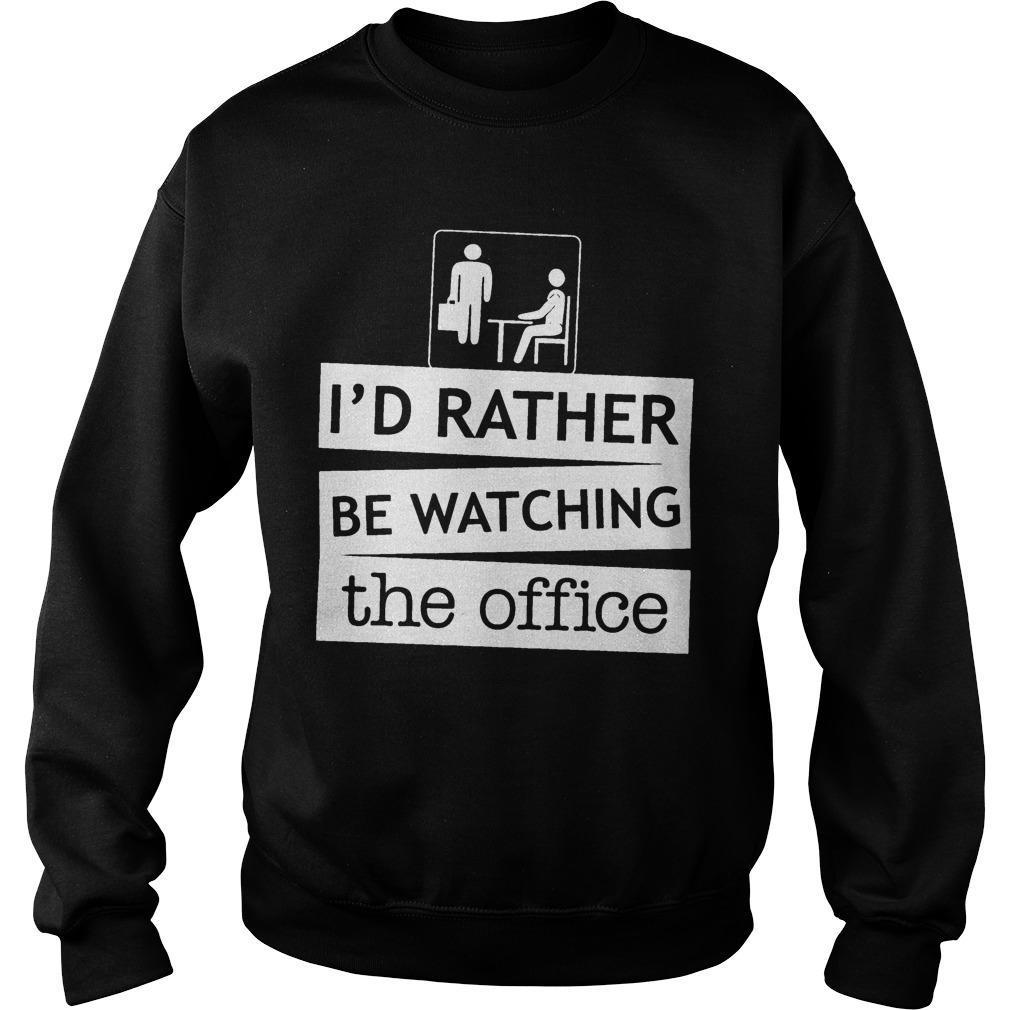 I'd Rather Be Watching The Office Sweater