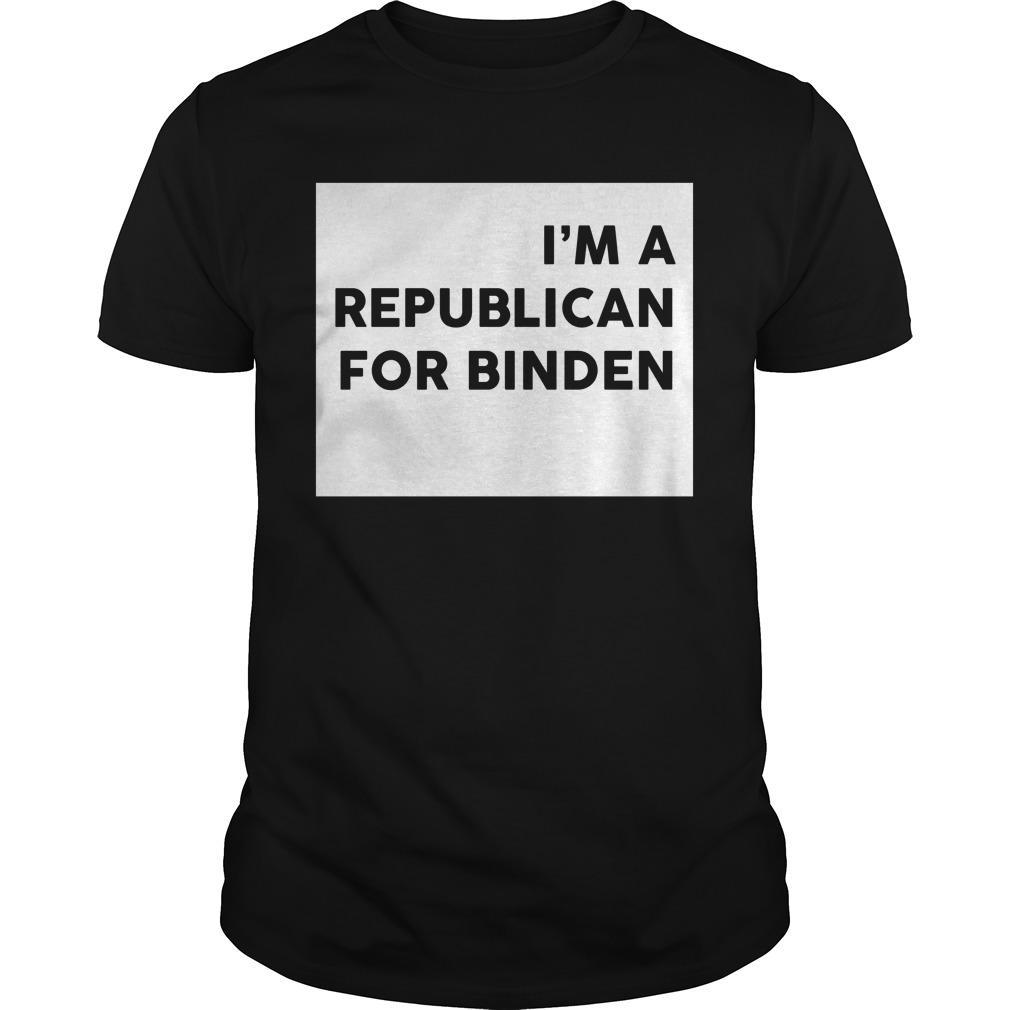 I'm A Republican For Biden Shirt