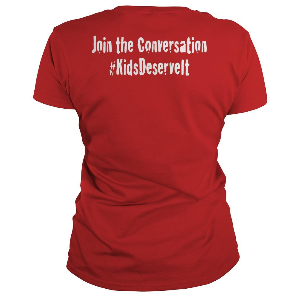Kids Deserve It Join The Conversation Longsleeve