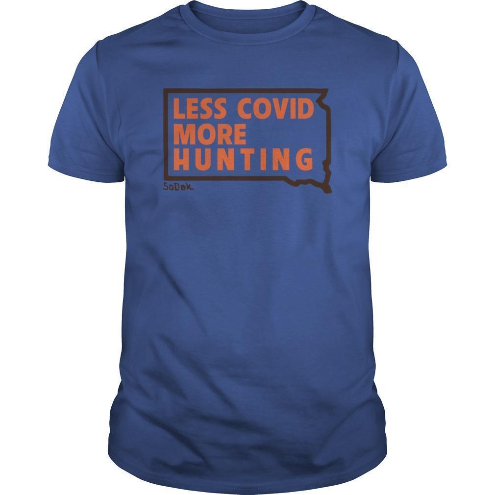 Kristi Noem Less Covid More Hunting Shirt