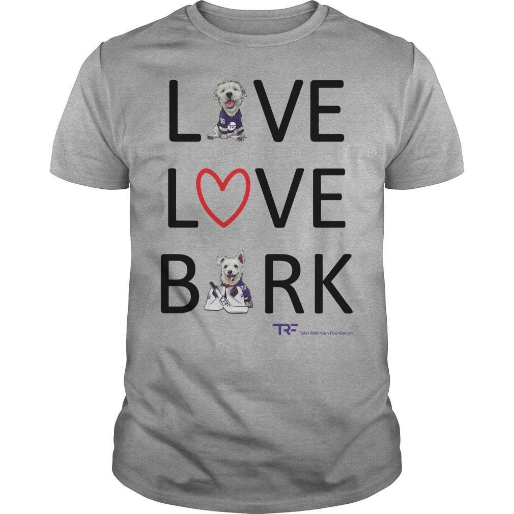 Live Love Bark Shirt