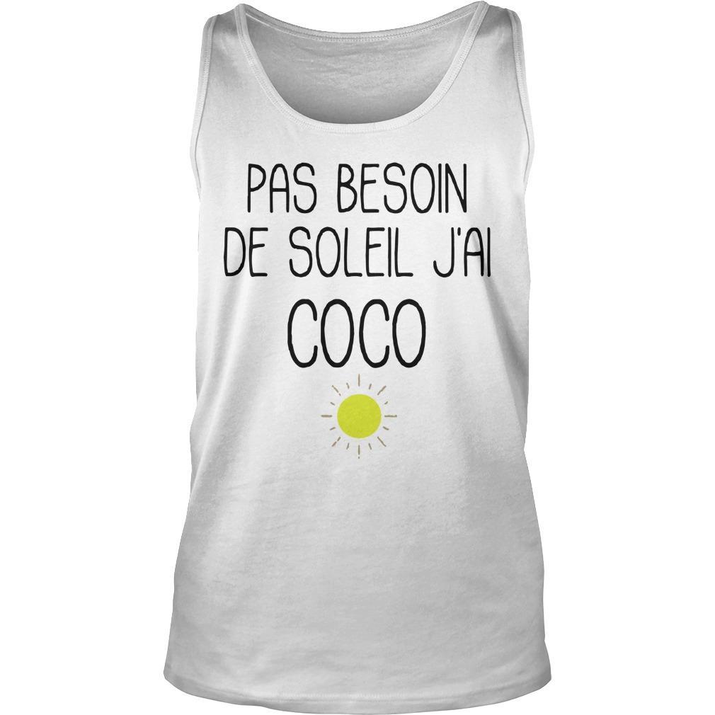 Pas Besoin De Soleil J'ai Coco Tank Top