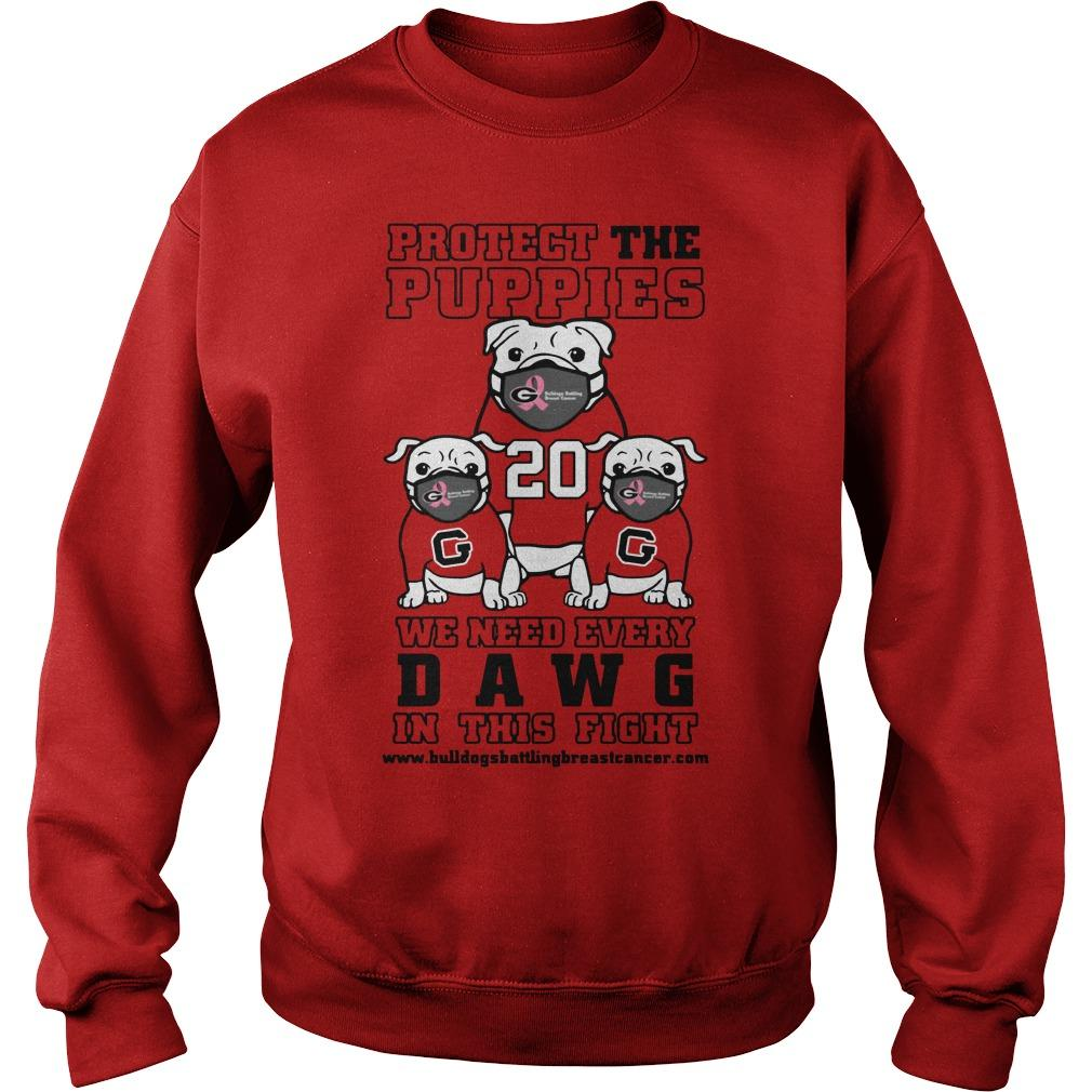 Protect The Puppies We Need Every Dawg In This Fight Sweater